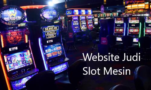 Bermain Judi Slot Online Terpercaya dan Terbaru