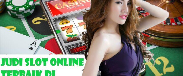 Judi Slot Online Terbaik Di Dalam Casino Online Indonesia